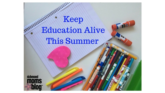 Keep Education Alive This Summer